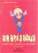 Dupa Fapta si Rasplata- Carte De Colorat si Povestit - Barzu Raluca