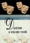 Duplicitate si Educatie Morala  - Conf. Univ. Dr. Viorel Iosifescu