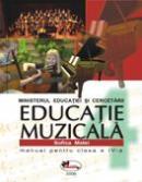 Educatie Muzicala - Manual, Clasa A Iv-a  - Sofica Matei