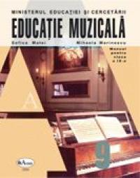 Educatie Muzicala. Manual Pentru Clasa A Ix-a  - Sofica Matei, Mihaela Marinescu