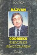 Exercitii De Reactionarism - Codrescu Razvan