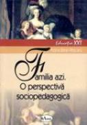 Familia Azi. O Perspectiva Sociopedagogica  - Lector. Univ. Dr. Adina Baran-pescaru