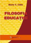 Filosofia Educatiei  - Prof. Univ. Dr. Marin C. Calin