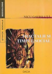 Fractalii si Timpul Social - Gavriluta Nicu