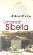 Garnizoana Din Siberia - Markovits Rodion