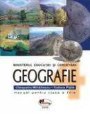 Geografie - Manual, Clasa A Iv-a  - Cleopatra Mihailescu,tudora Pitila