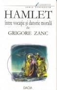 Hamlet Intre Vocatie si Datorie Morala - Zanc Grigor