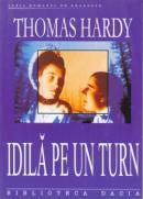 Idila Pe Un Turn - Hardy Thomas
