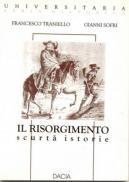 Il Risorgimento-scurta Istorie - Traniello Francesco, Sofri Gianni