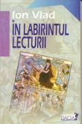In Labirintul Lecturii - Vlad Ion