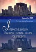 Interactive English Language Training Course  - Prof. Codruta Mirela Stanisoara