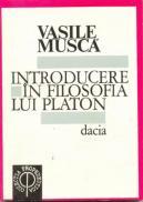 Introducere In Filosofia Lui Platon - Musca Vasile