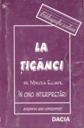 La Tiganci De Mircea Eliade - Simut Ion
