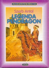 Legenda Pendragon - Antal Szerb