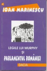 Legile Lui Murphy si Parlamentul Romaniei - Marinescu Ioan