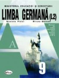 Limba Germana. Manual Pentru Clasa A Ix-a  - Nicoleta Pistol, Miruna Bolocan