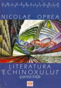 Literatura Echinoxului, Partea I - Oprea Nicolae