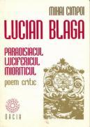 Lucian Blaga, Paradisiacul, Lucifericul Mioriticul - Cimpoi Mihai