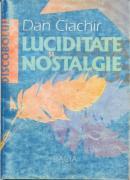 Luciditate si Nostalgie - Ciachir Dan