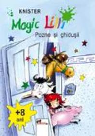 Magic Lilli. Pozne si Ghidusii  - Knister