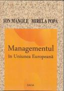 Managementul In Uniunea Europeana - Manole Ion, Popa Mirela