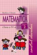 Matematica. Caietul Elevului. Partea A Ii-a  - Rodica Chiran