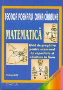 Matematica - Ghid De Pregatire Pentru Examenul De Capacitate si Admitere In Liceu, Volumul Ii - Poenaru Teodor, Carbune Oana