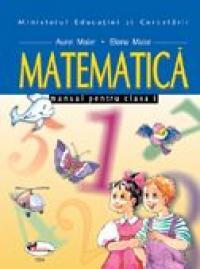 Matematica. Manual, Clasa I  - Aurel Maior, Elena Maior