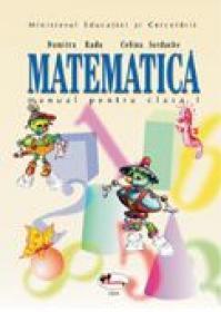 Matematica. Manual, Clasa I  - Dumitra Radu, Celina Iordache