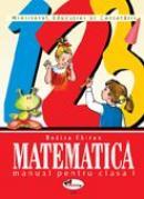 Matematica. Manual, Clasa I  - Rodica Chiran
