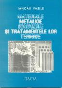 Materiale Metalice Compozite si Tratamentele Lor Termice - Vasile Iancau