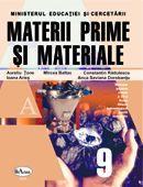Materii Prime si Materiale. Manual Pentru Clasa A Ix-a. Filiera Tehnologica  - Aurelia Tonea, Ioana Aries, Mircea Baltac, Constantin Radulescu, Anca Saviana D