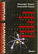 Metode De Datare Prin Fenomene Nucleare Naturale - Vasaru G., Cosma C.