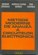 Metode Moderne De Analiza A Circuitelor Electrice - Savescu Mugur, Bordea Monica Elena, Gavrea Ion