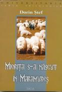 Miorita S-a Nascut In Maramures - Stef Dorin