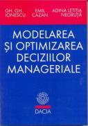 Modelarea si Optimizarea Decizilor Manageriale - Ionescu Gh. Gh.