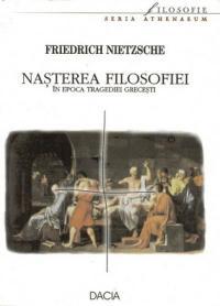 Nasterea Filosofiei - Nietzsche Friedrich