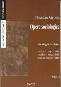 Opere Sociologice, Strategia Carierei - Grosu Nicolae