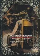 Pastrama Trufanda - O Antologie A Umorului Negru Romanesc - Bardan Dan