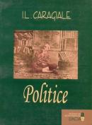 Politice - I.l. Caragiale