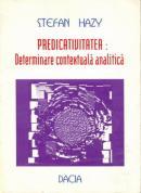 Predicativitatea: Determinare Contextuala Analitica - Hazy Stefan