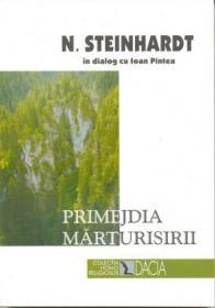 Primejdia Marturisirii - Steinhardt Nicolae