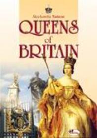 Queens Of Britain  - Alice-loretta Mastacan