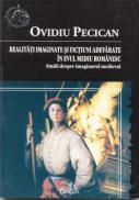 Realitati Imaginare si Fictiuni Adevarate In Evul Mediu Romanesc - Pecican Ovidiu