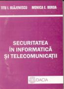 Securitatea In Informatica si Telecomunicatii - Blajenescu Titu I., Borda Monica E.
