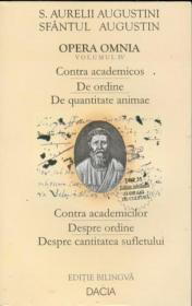 Sfantul Augustin, Opera Omnia Vol Iv - Augustini S. Aurelii