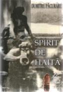 Spirit De Haita - Dumitru Pacuraru
