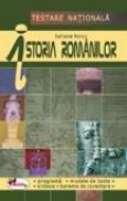Testare Nationala. Istoria Romanilor  - Iuliana Voicu