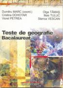 Teste De Geografie- Bacalaureat - Marc Dumitru si Altii