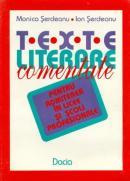 Texte Literare Comentate - Seredeanu Monica, Seredeanu Ion